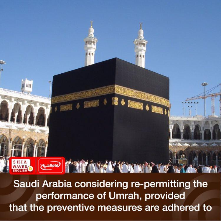 Photo of Saudi Arabia considering re-permitting the performance of Umrah, provided that the preventive measures are adhered to
