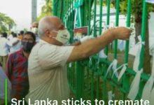 Photo of Sri Lanka sticks to cremate COVID-19 Muslim victims