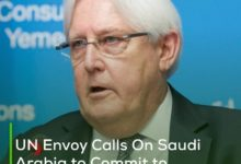 Photo of UN Envoy Calls On Saudi Arabia to Commit to Political Settlement In Yemen