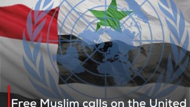 Photo of Free Muslim calls on the United Nations to intervene to stop bloodshed in Yemen and Syria