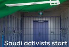 Photo of Saudi activists start a hunger strike