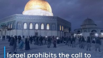 Photo of Israel prohibits the call to prayer in al-Aqsa Mosque on the first day of Ramadan