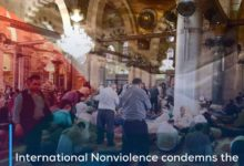 Photo of International Nonviolence condemns the targeting of al-Aqsa Mosque worshipers and the complicity of the Israeli police