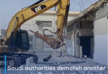 Photo of Saudi authorities demolish another mosque in Qatif under the pretext of road expansion
