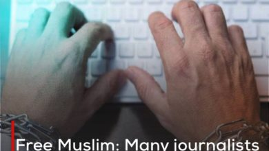 Photo of Free Muslim: Many journalists around the world complain of harassment and targeting