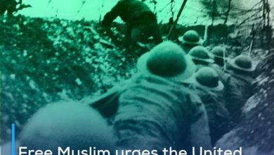 Photo of Free Muslim urges the United Nations to play a role in stopping the ongoing wars