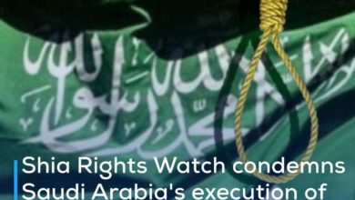 Photo of Shia Rights Watch condemns Saudi Arabia's execution of Shia detainee on sectarian and political grounds