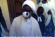 Photo of Nigerian court orders the release of Sheikh Ibrahim Zakzaky