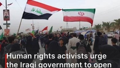 Photo of Human rights activists urge the Iraqi government to open the borders for all Arbaeen pilgrims regardless of number