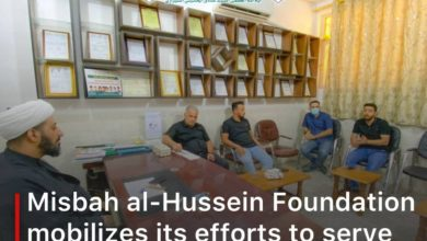 Photo of Misbah al-Hussein Foundation mobilizes its efforts to serve Arbaeen pilgrims from inside and outside Iraq