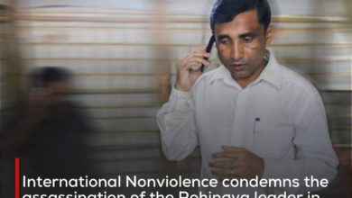 Photo of International Nonviolence condemns the assassination of the Rohingya leader in Bangladesh and demands an investigation into the circumstances of the crime and those behind it
