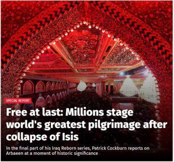 تصویر ایندیپندنت: اربعین بزرگترین اجتماع مذهبی و مردمی جهان و سمبل پیروزی شیعه