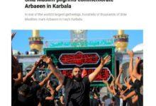 تصویر اهتمام رسانه های بین المللی به أربعین حسینی بعنوان بزرگ ترین تجمع مسالمت آمیز در جهان